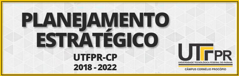 Planejamento Estratégico UTFPR-CP