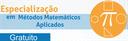 Especialização em Métodos Matemáticos Aplicados