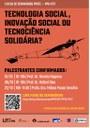 I Ciclo de Seminários PPGTE - PPG-PCT: Tecnologia Social, Inovação Social ou Tecnociência Solidária?