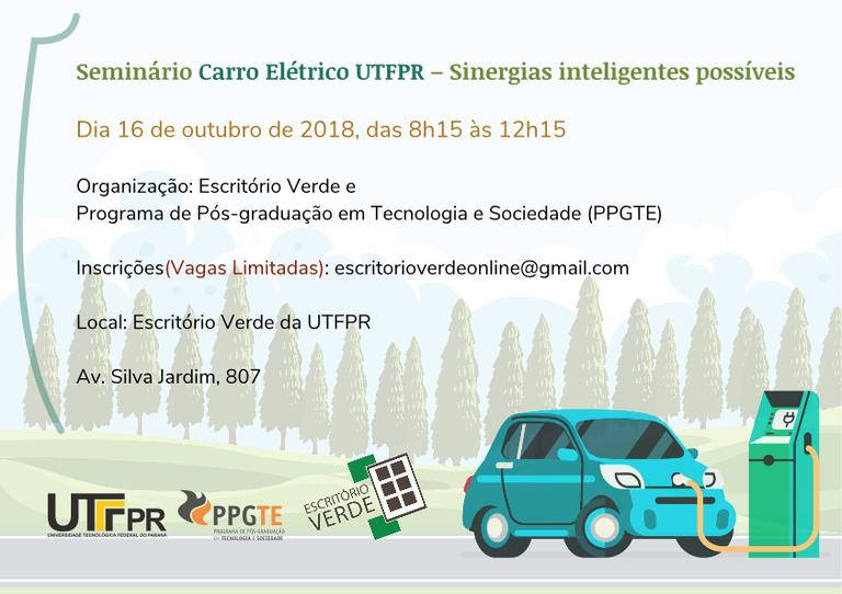 Seminário PPGTE e Escritório Verde:  Carro Elétrico UTFPR – Sinergias inteligentes possíveis