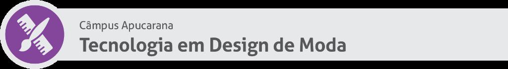 Tecnologia em Design de Moda AP