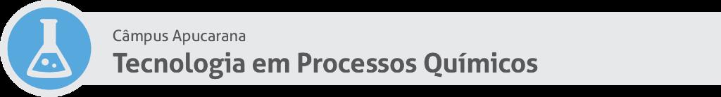 Tecnologia em Processos Químicos AP