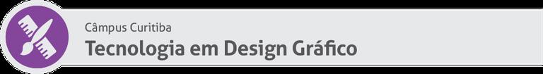 Tecnologia em Design Gráfico CT