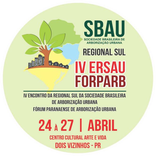 IV Encontro da Regional Sul da Sociedade Brasileira de Arborização Urbana (IV ERSAU) e I Fórum Paranaense de Arborização Urbana ocorrem em Dois Vizinhos – PR