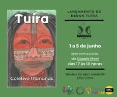 Semana do Meio Ambiente na UTFPR conta com o lançamento do e-book Tuíra